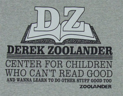 Derek Zoolander School For Kids Who Can T Read So Good