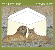 The Lost Lions by Edward Gorey
