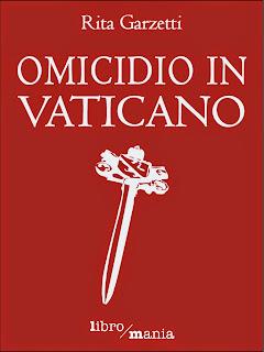 Omicidio in Vaticano - Rita Garzetti
