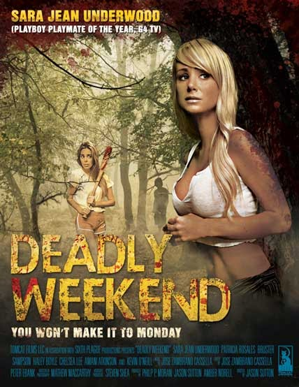 Kỳ Nghỉ Cuối Tuần - Deadly Weekend