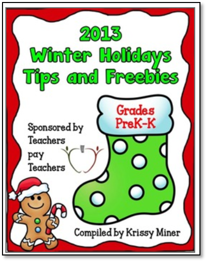 http://www.teacherspayteachers.com/Product/2103-Winter-Holidays-Tips-and-Freebies-Grades-PKK-Edition-1007993