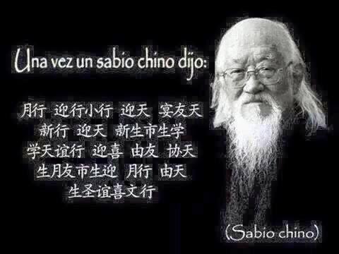 Una vez un sabio chino dijo