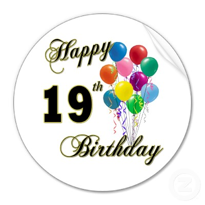 happy_19th_birthday_merchandise_sticker-p217811751194537619q0ou_400[1].jpg