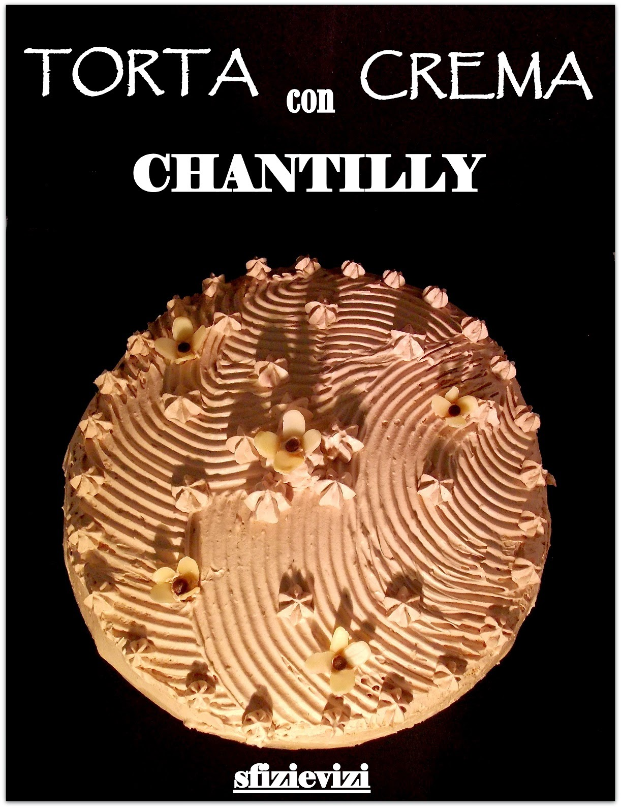 torta di compleanno con crema chantilly e copertura di panna al cacao senza latticini