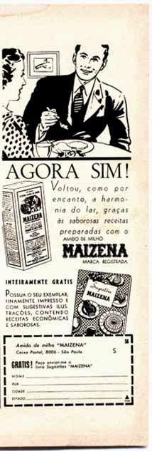 Propaganda do Amido de Milho Maizena em 1956. Machismo oculto na propaganda.