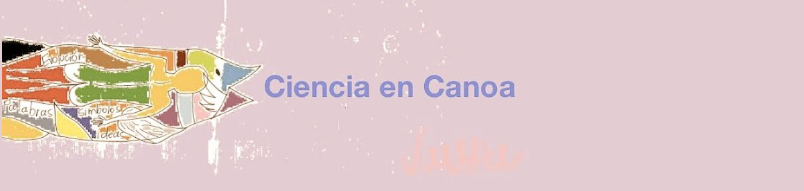 Ciencia en Canoa, by Vanessa Restrepo Schild. 