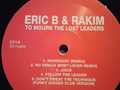 Eric B. & Rakim – To Mourn The Lost Leaders (LP, 199X)