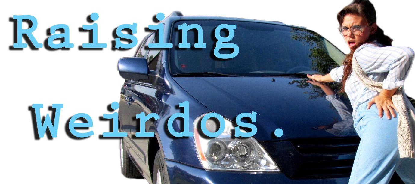 Raising Weirdos