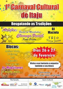 1º Carnaval Cultural de Itajú do Colônia-Ba