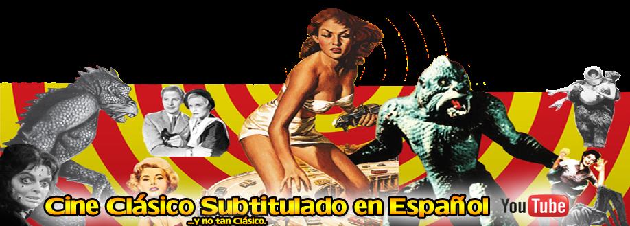 Cine Clásico Subtítulado Español