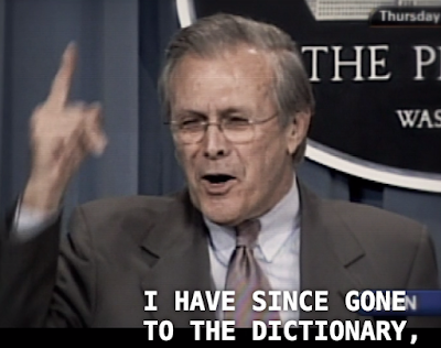 donald rumsfeld, rummies, dictionary, definitions, unknown known,