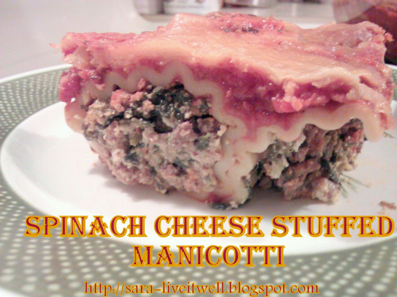 Live it well: Spinach Cheese Stuffed Manicotti
