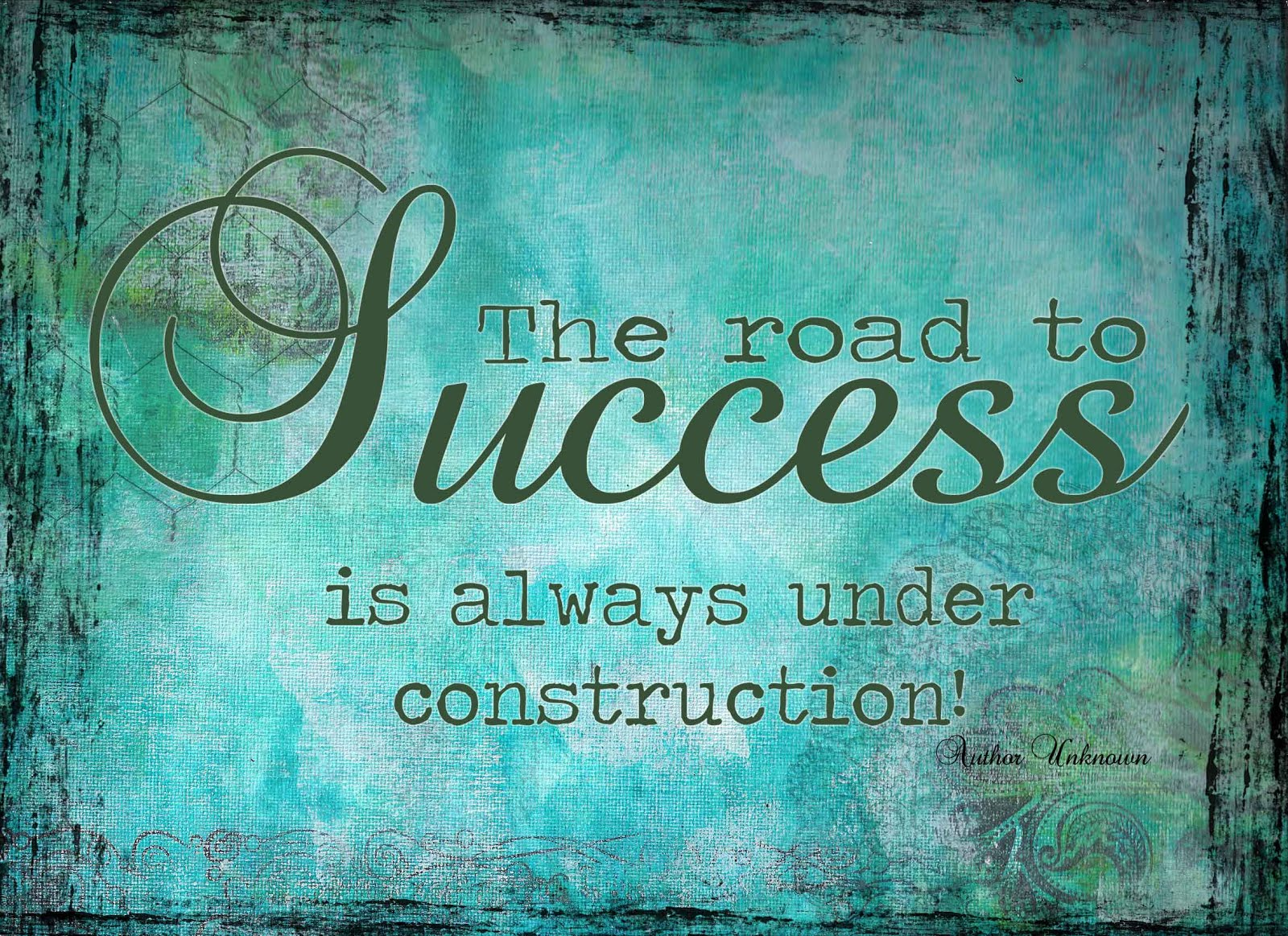 Quote the Road to Success Is Always Under Construction