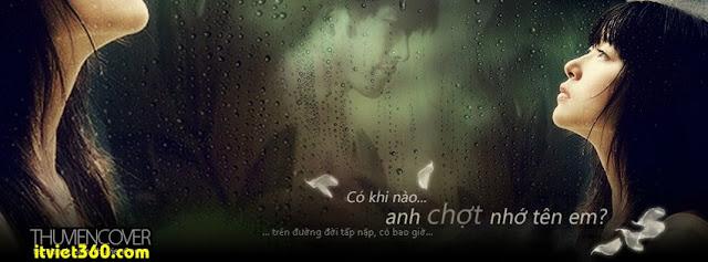 Ảnh bìa cho Facebook mưa | Cover FB timeline rain, có khi nào anh chợt nhớ tên em