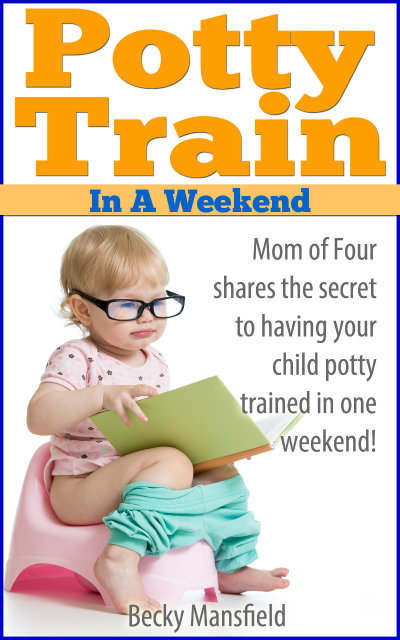 Potty Train in a Weekend!