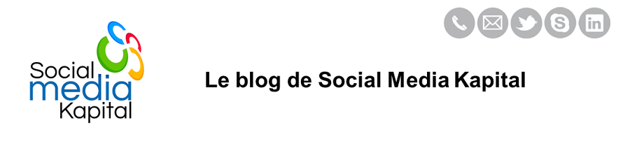 Le blog de Social Media Kapital