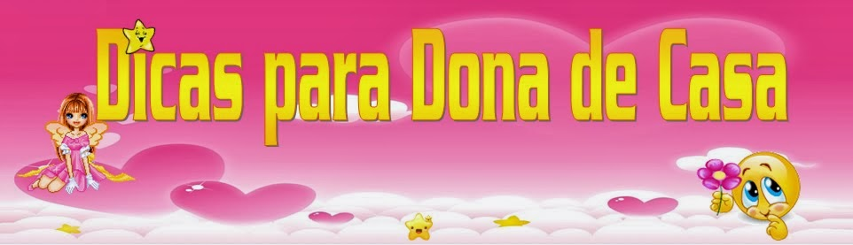 http://dicasdomestica.blogspot.com.br/
