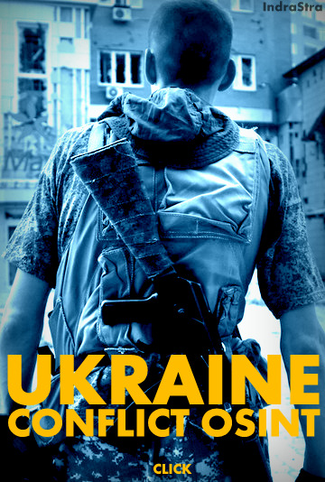 Ukraine Conflict OSINT by IndraStra