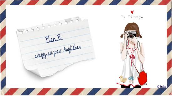 Plan B -  avagy au-pair Angliában