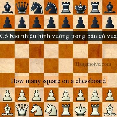 Có bao nhiêu hình vuông trong bàn cờ vua - How many square on a chessboard