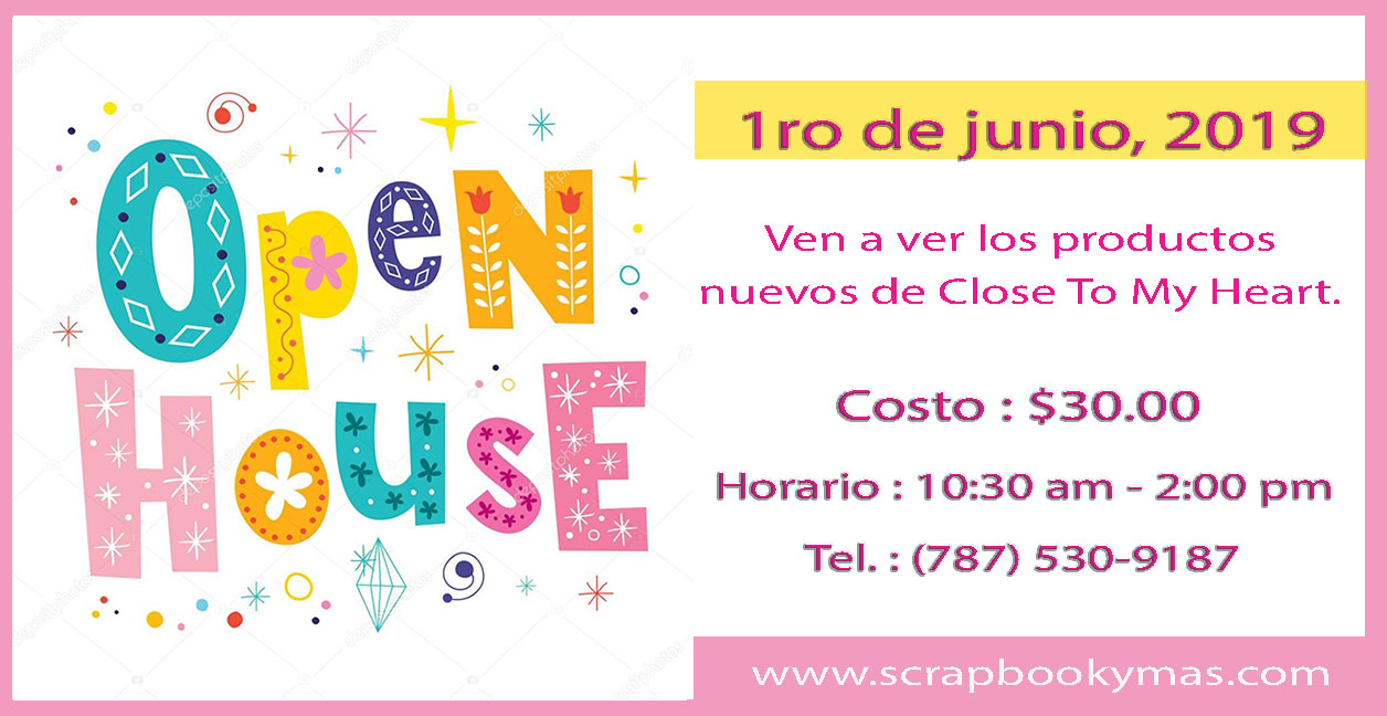 Open House Productos Nuevos de Close To My Heart.