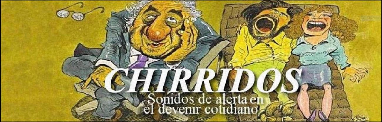 CHIRRIDOS