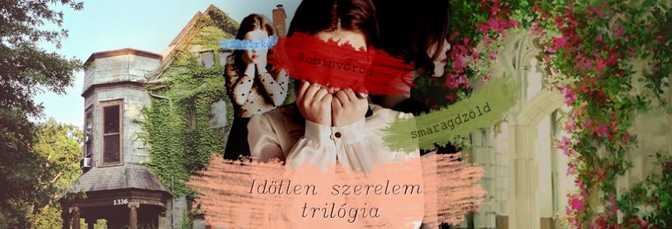Időtlen szerelem trilógia (Rubinvörös, Zafírkék, Smaragdzöld)