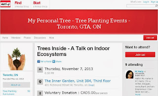 Meetup Talk on Indoor Ecosystems - Trees Inside; Toronto, November 7, 2013