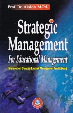 toko buku rahma: buku STRATEGIC MANAGEMENT  FOR EDUCATIONAL MANAGEMENT, pengarang akdon, penerbit alfabeta