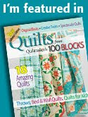 Quilts from Quiltmaker 100 Blocks