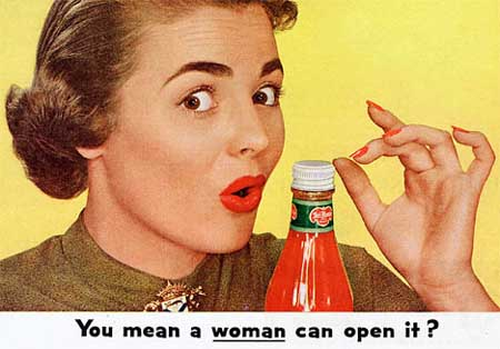You mean a woman can open it?