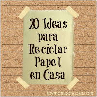 20 ideas para reciclar papel en casa