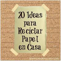20 ideas para reciclar papel en casa