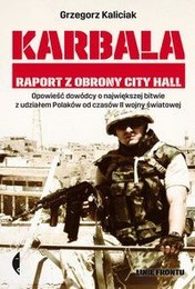 http://lubimyczytac.pl/ksiazka/262361/karbala-raport-z-obrony-city-hall