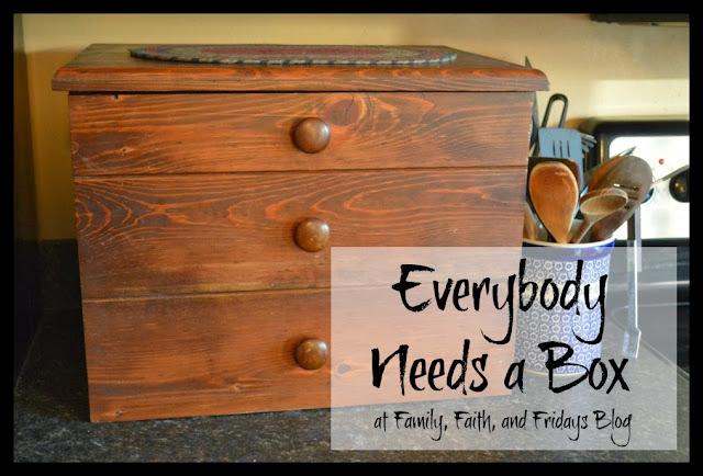 Family Faith And Fridays Everybody Needs A Box