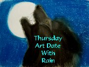 Thursday Art Date With Rain (2019): Join me every Thursday for an art date!