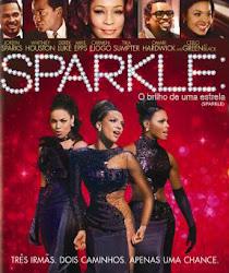 Baixar Filme Sparkle: O Brilho de Uma Estrela (Dual Audio) Online Gratis
