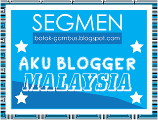 http://botak-gambus.blogspot.com/2013/11/segmen-aku-blogger-malaysia.html