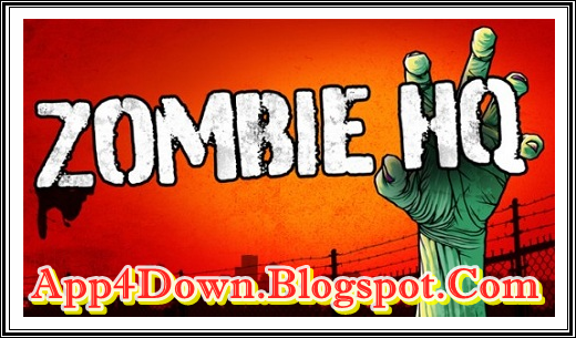 Download Zombie HQ 1.8.0 For Android APK Latest New APP