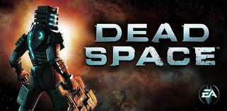 Dead Space game now play on android download