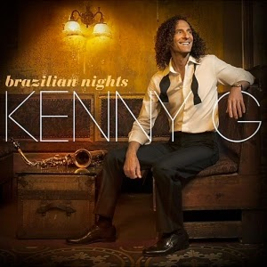 Kenny G-Brazilian Nights (Deluxe Edition) 2015