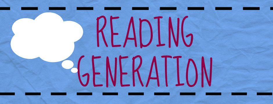 Reading Generation