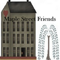 Maple Street Friends