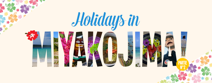 holidays in Miyakojima