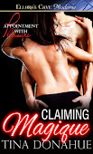 Claiming Magique - Book One - Appointment with Pleasure series