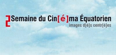 2a Semana de Cine Ecuatoriano en París -, 2a Semana de Cine Ecuatoriano en París - Imágenes descentradas, Cine del ecuador en paris,