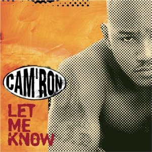 Cam'ron – Let Me Know (CDS) (1999) (320 kbps)