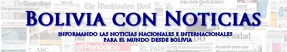 BOLIVIA CON NOTICIAS