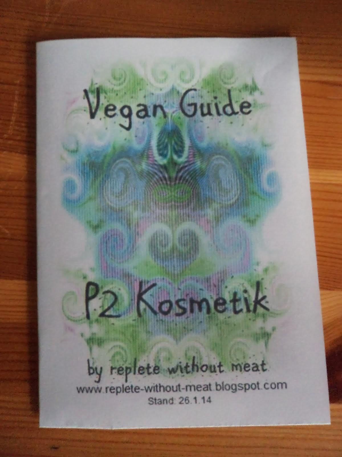 Faltblatt der veganen P2 Kosmetik-Produkte: Zum Ausdrucken und Mitnehmen!