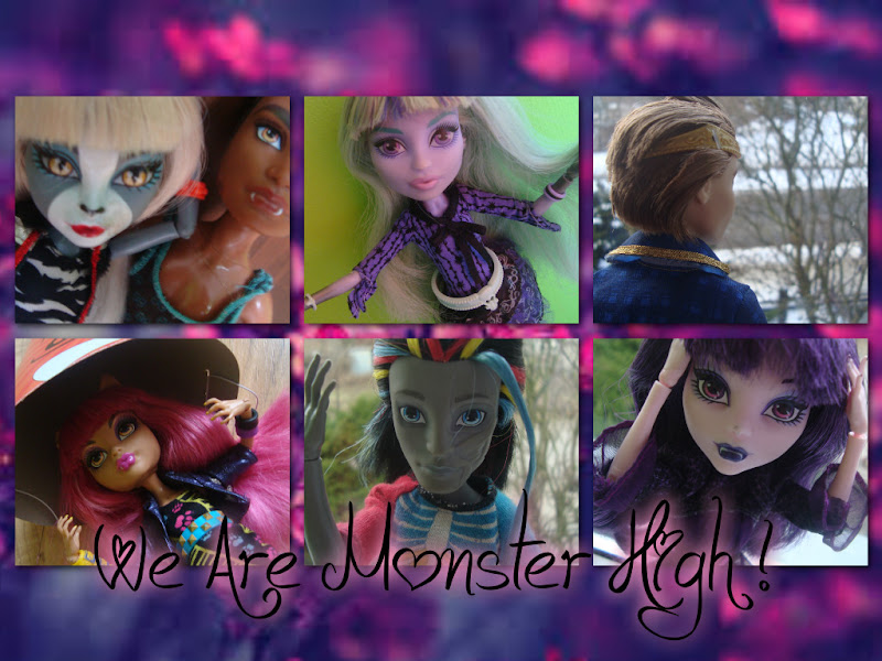 We Are Monster High !